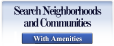 Search Neighborhoods and Communities with Amenities