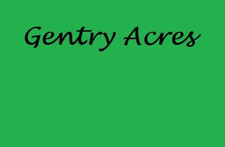 Gentry Acres
