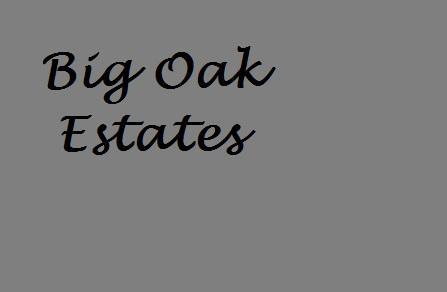 Big Oak Estates