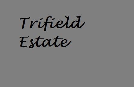 Trifield Estate