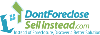Don't Foreclose Sell Instead - Instead of Foreclosure Discover a Better Solution