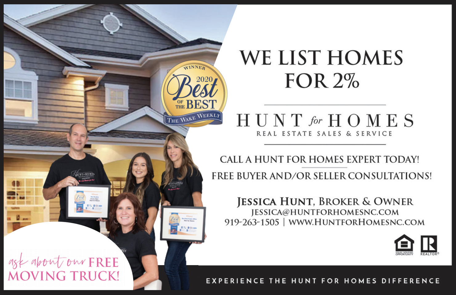 We list homes for 2%. Call a Hunt for Homes Expert today at 919-263-1505