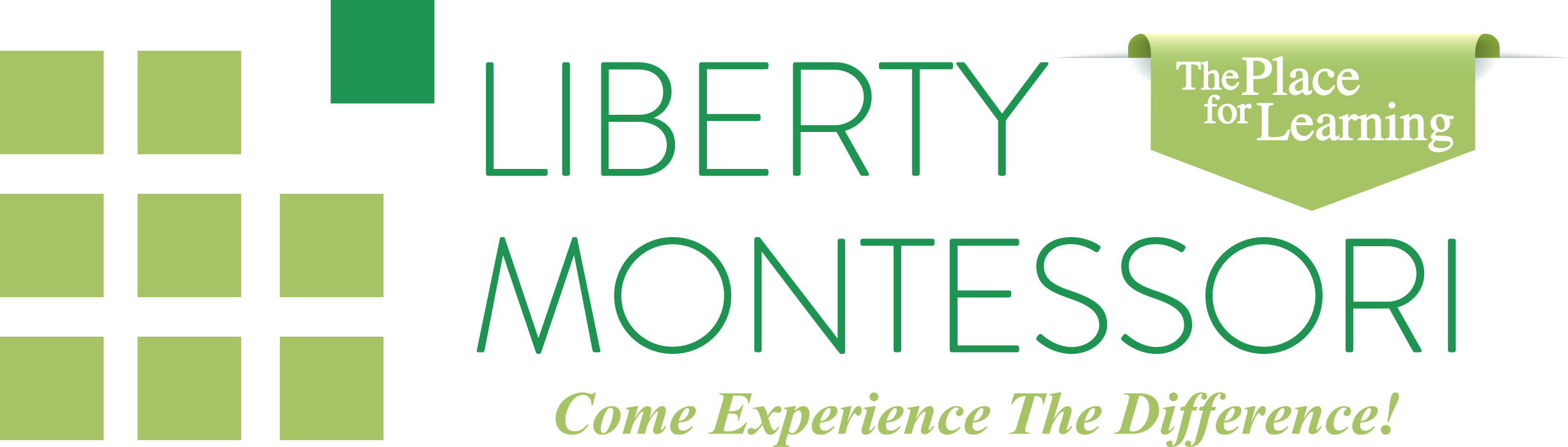 Liberty Montessori - The Place for Learning