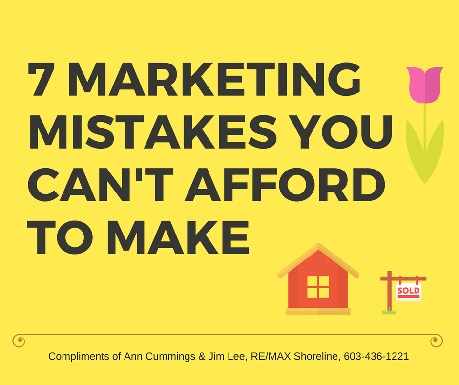 7 Deadly marketing mistakes that can cause your property not to sell