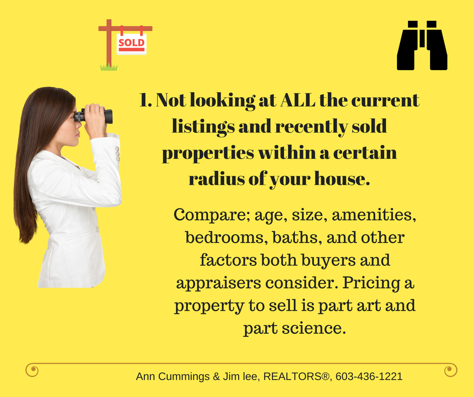 Mistake 1. Not looking at recent sales and current listings within a certain radius of your house.