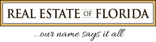 Real Estate of Florida - Our Name Says it All