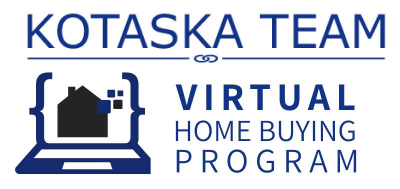 Kotaska Team Virtual Home Buying Program