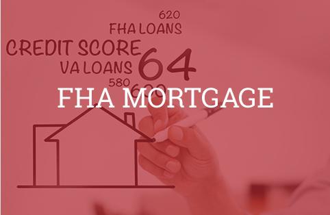FHA Mortgage Information