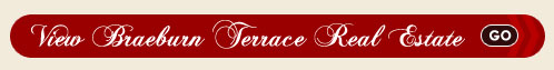 Braeburn Terrace Real Estate Search