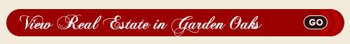 Garden Oaks Real Estate Search