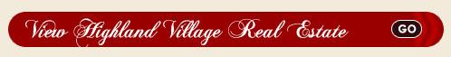 Highland Village Real Estate Search