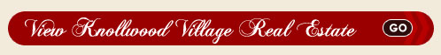 Knollwood Village Real Estate Search