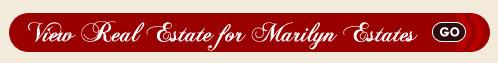 Marilyn Estates Real Estate Search