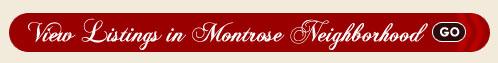 Montrose Real Estate Search