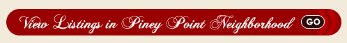 Piney Point Real Estate Search