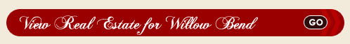 Willow Bend Real Estate Search