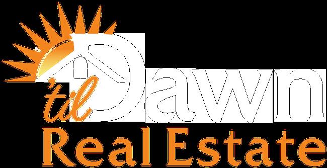 'Til Dawn Real Estate