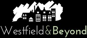 Westfield & Beyond